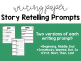 Retelling A Story Writing Prompts