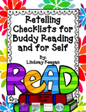Retelling Checklists for Buddy Reading and for Self Checking