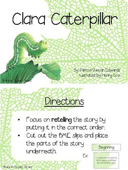 Retelling Clara Caterpillar