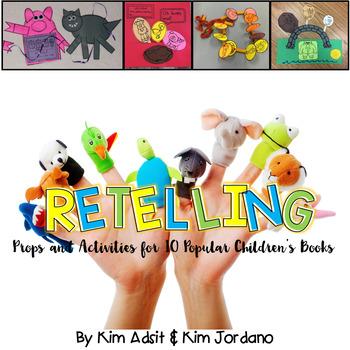 Retelling: Comprehension Strategy By Kim Adsit and Kimberly Jordano