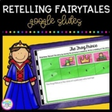 Retelling Fairytales 2nd & 3rd Grade - Google Slides Distance Learning Resource