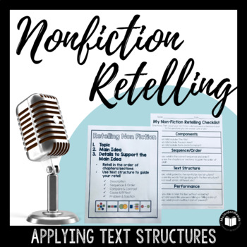Retelling Informational Texts Using Non-Fiction Text Structure