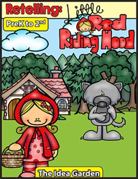 Retelling - Little Red Riding Hood (Pre-K to Second)