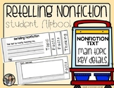 Retelling Nonfiction {Student Activity Flip Book}