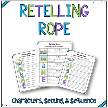 Retelling Rope - CCSS-Aligned to RL.K.2