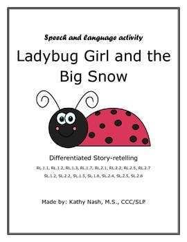 Retelling Stories - Ladybug Girl and the Big Snow