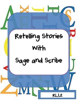 Retelling Stories with Sage and Scribe