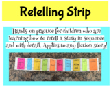 Retelling Strip for Response to Reading