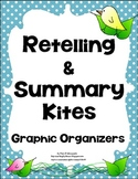 Retelling & Summarizing Graphic Organizers  CCRA.W.10 ~ W3.10 ~ W4.10