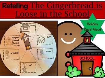 Retelling The Gingerbread is Loose in the School