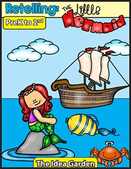 Retelling - The Little Mermaid (Pre-K to Second)