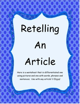 Retelling an Article- Differentiated worksheet