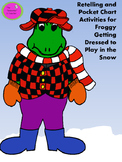 Retelling and Pocket Chart Activities for Froggy Getting Dressed to Play in Snow