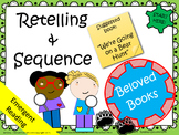 Retelling and Sequencing with Beloved Books