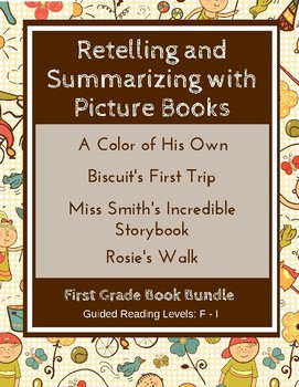 Retelling and Summarizing with Picture Books (First Grade Book Bundle) CCSS