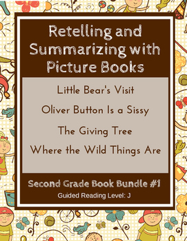 Retelling and Summarizing with Picture Books (Second Grade Book Bundle #1) CCSS