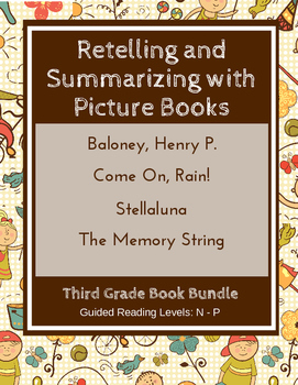 Retelling And Summarizing With Picture Books Third Grade Book