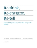 Rethink,Reenergize, Retell