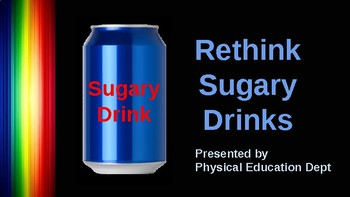 Rethink Sugary Drinks Presentation