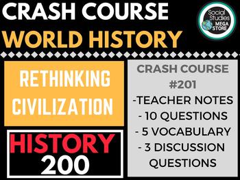 Rethinking Civilization: Crash Course World History 201