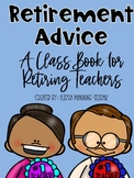 Retirement Advice:  A Class Book (with Editable Cover Pages!)