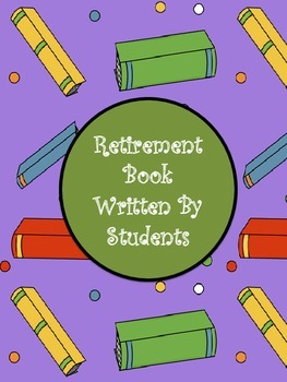 Retirement Book by Students