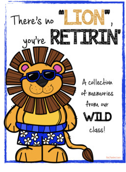 Retirement Booklet Class Gift for Retiring Teachers {Lion Edition}