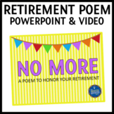Retirement Poem PowerPoints and Video