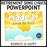 Retirement Song Lyrics PowerPoint