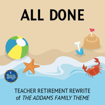 Retirement Song Lyrics for Addams Family Theme