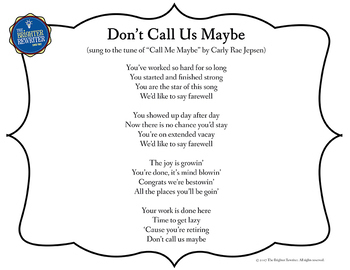 Retirement Song Lyrics for Call Me Maybe