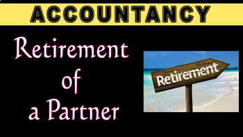 Retirement of a Partner | Partnership | Accounting | LetsTute Accountancy