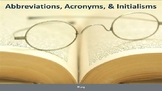 Abbreviations,Acronyms, & Initialisms