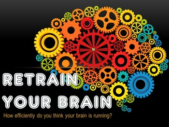 Retrain Your Brain - Brain Games (Powerpoint & 8 Activities + Worksheet)