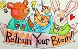 Retrain your Brain Growth Mindset Poster