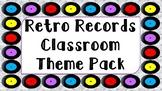 Retro Records Classroom Theme Pack