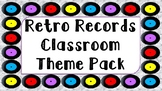 Retro Records Classroom Theme Pack