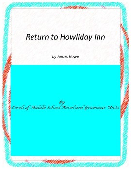 Return to Howliday Literature and Grammar Unit