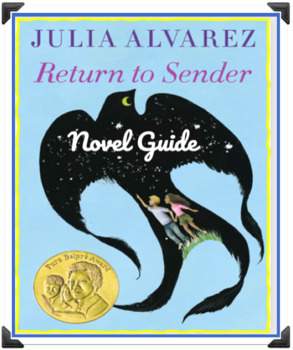 Return To Sender - Alvarez - Novel Unit - Grades 5 - 8