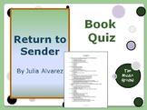 Return to Sender by Julia Alvarez Book Quiz / Book Test
