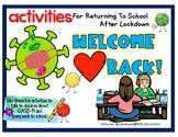 COVID-19-Return to School -❤️Activities