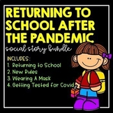 Returning to School After The Pandemic- Bundle