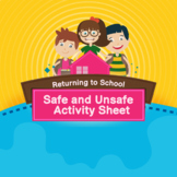 Returning to School-Safe and Unsafe Sorting Activity Sheets