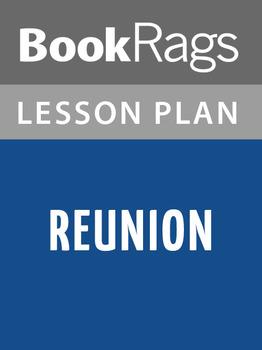 Reunion Lesson Plans