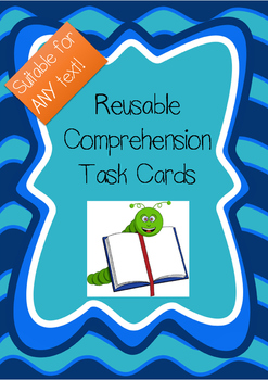Reusable Comprehension Task Cards - Suitable For Any Text