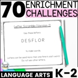 Reusable and Customizable Extension Activities - K-2 Language Arts Pack