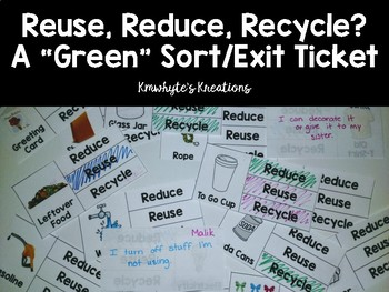 """Reuse, Reduce, Recycle? - A """"Green"""" Sort/Exit Slips FREEBIE"""