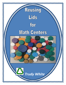 Reusing Lids for Math Centers