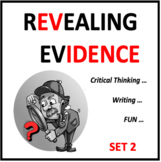 Revealing Evidence Set 2- a digital classroom game for critical thinking