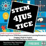 Revealing Hidden Figures | STEM 4 Justice Freebie | Teach